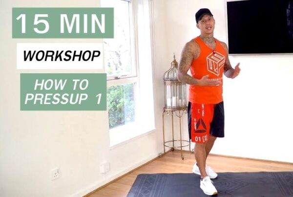 Pressup Workshop -Be The Fittest - Personal Trainer Chelsea